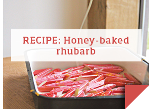 RECIPE:Honey-baked rhubarb >