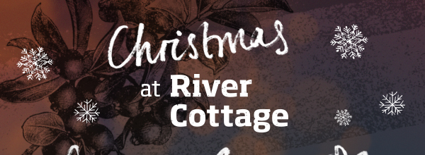 Unforgettable gifts from River Cottage >