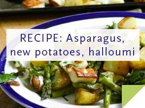RECIPE: Asparagus, new potatoes, halloumi >