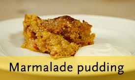 Marmalade pudding >