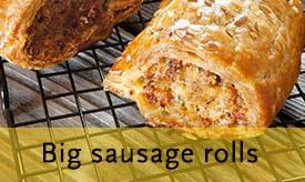 Big sausage rolls >