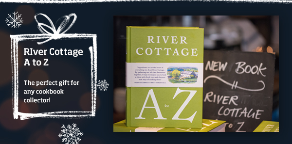 River Cottage A - Z >