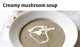 Creamy mushroom soup >