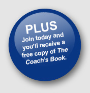Receive a free copy of The Coach's Book.